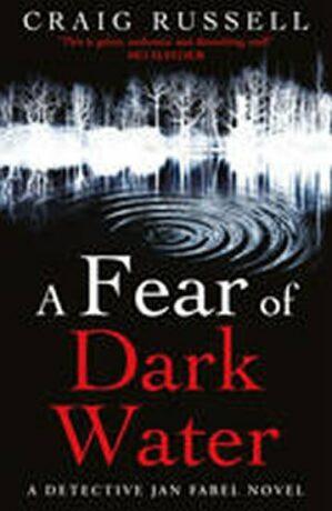 A Fear of Dark Water - Craig Russell