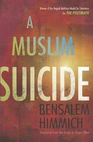 A Muslim Suicide - Himmich Bensalem