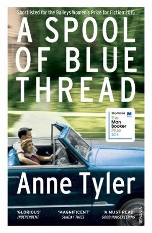 A Spool of Blue Thread - Anne Tylerová