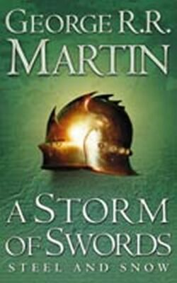 A Storm of Swords 1: Steel and Snow - George R.R. Martin