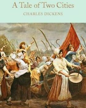 A Tale of Two Cities - Charles Dickens
