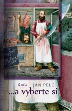 ...a vyberte si - Jan Pelc