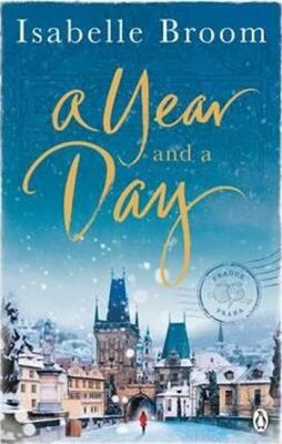 A Year and a Day - Isabelle Broom