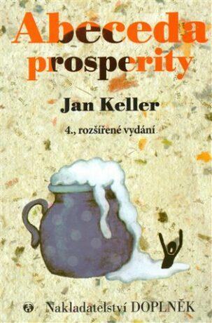Abeceda prosperity - Jan Keller