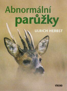 Abnormální parůžky - Ulrich Herbst