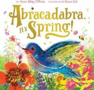 Abracadabra, It´s Spring! - O'Brien Anne Sibley