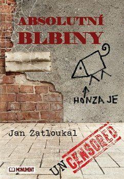 Absolutní blbiny - Jan Zatloukal