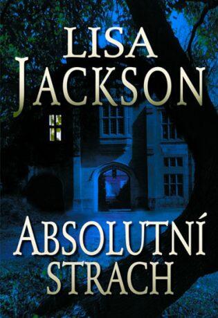 Absolutní strach - Lisa Jackson