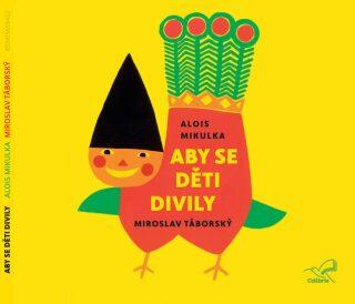 Aby se děti divily - Alois Mikulka - audiokniha