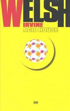 Acid House - Irvine Welsh