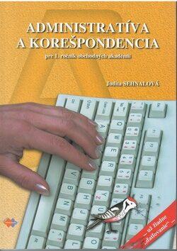 Administratíva a korešpondencia pre 1. ročník - Judita Sehnalová