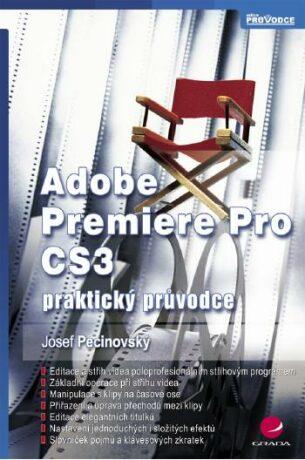 Adobe Premiere Pro CS3 - Josef Pecinovský - e-kniha