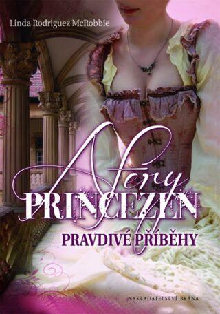Aféry princezen - Rodriguez McRobbie Linda