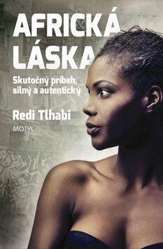 Africká láska - Redi Tlhabi