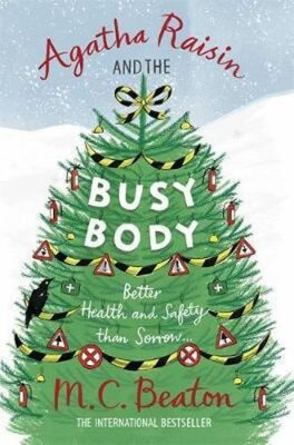 Agatha Raisin and Busy Body - M.C. Beaton
