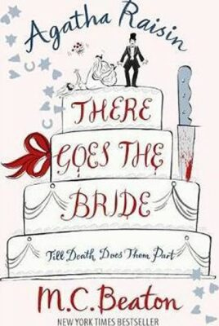 Agatha Raisin There Goes Bride - M.C. Beaton