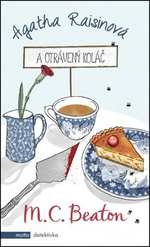Agatha Raisinová a otrávený koláč - M.C. Beaton
