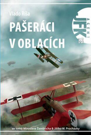 JFK 16 - Pašeráci v oblacích - Vlado Ríša