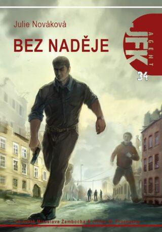 JFK 34 - Bez naděje - Julie Nováková