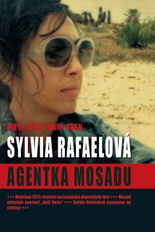 Sylvia Rafaelová agentka Mossadu - Kfi  Moti, Ram Oren