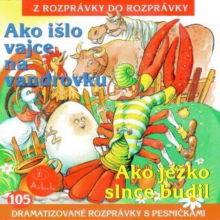 Ako išlo vajce na vandrovku - Maja Glasnerová, Dušan Matulay - audiokniha