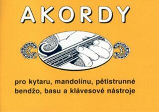 Akordy pro kytaru, mandolínu, pětistrunné bendžo, basu a klávesové nástroje - Macek Jiří