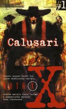Akta X č.1: Calusari -