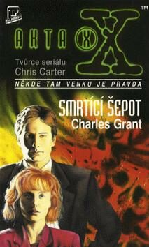 Akta X: Smrtící šepot - Charles Grant