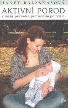Aktivní porod - Janet Balaskasová
