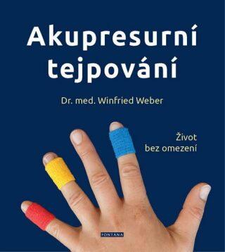 Akupresurní tejpování - Winfried Weber