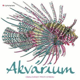 Akvárium - omalovánky proti stresu - Claire Scullyová, Richard Merritt