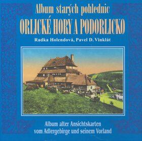 Album starých pohlednic - Orlické hory a Podorlicko - Pavel Vinklát