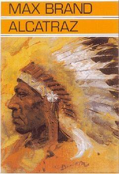Alcatraz - Max Brand