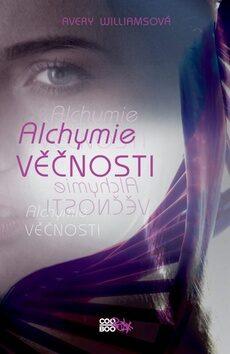 Alchymie věčnosti - Avery Williamsová