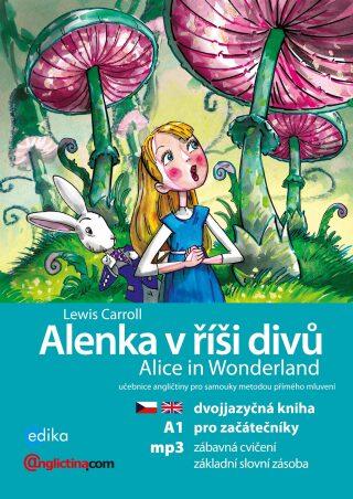 Alenka v říší divů A1/A2 - Anglictina.com - e-kniha