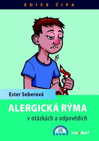 Alergická rýma v otázkách a odpovědích - Ester Seberová