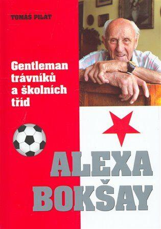 Alexa Bokšay - Tomáš Pilát