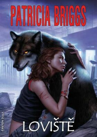 Loviště - Patricia Briggs
