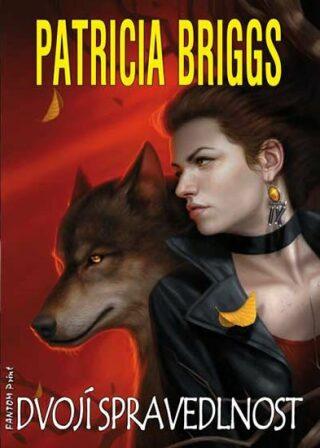 Dvojí spravedlnost - Patricia Briggs