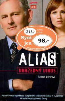 Alias: Vražedný virus - Kirsten Beyerová