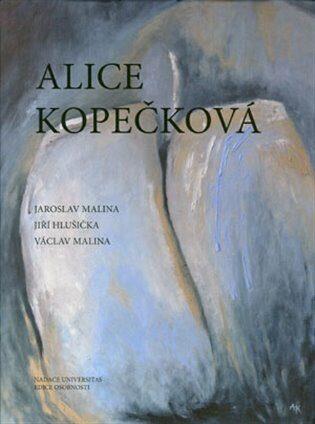 Alice Kopečková - Kolektiv