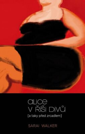 Alice v říši divů - Walker Sarai