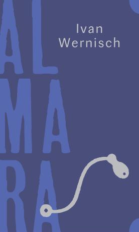 Almara - Ivan Wernisch