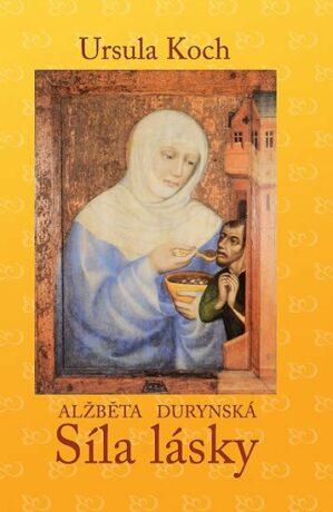 Alžběta Durynská - Ursula Koch