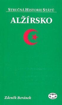 Alžírsko - Stručná historie států - Z. Beránek