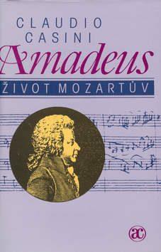 Amadeus - Život Mozartův - Claudio Casini