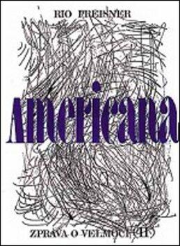 Americana II. - Rio Preisner