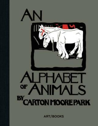 An Alphabet of Animals (Art / Books Children's Classics) - Moore Park