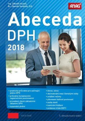 Abeceda DPH 2018 - Zdeněk Vondrák, Zdeněk Kuneš