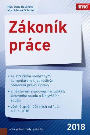 Zákoník práce 2018 - Zdeněk Schmied, D. Roučková